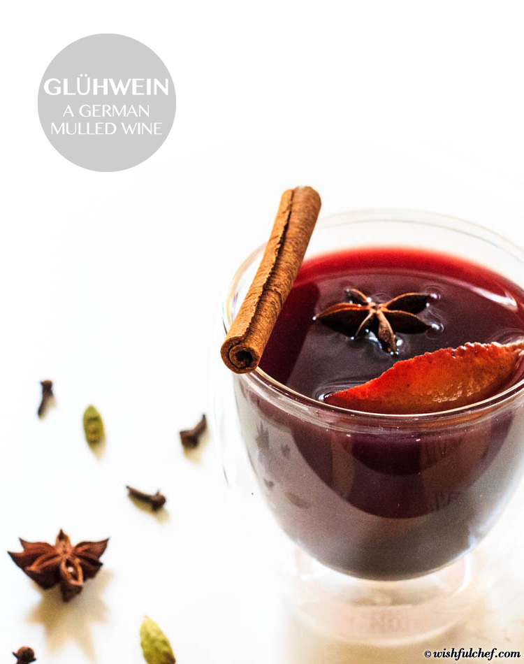 Glühwein - German Mulled Wine - Wishful Chef
