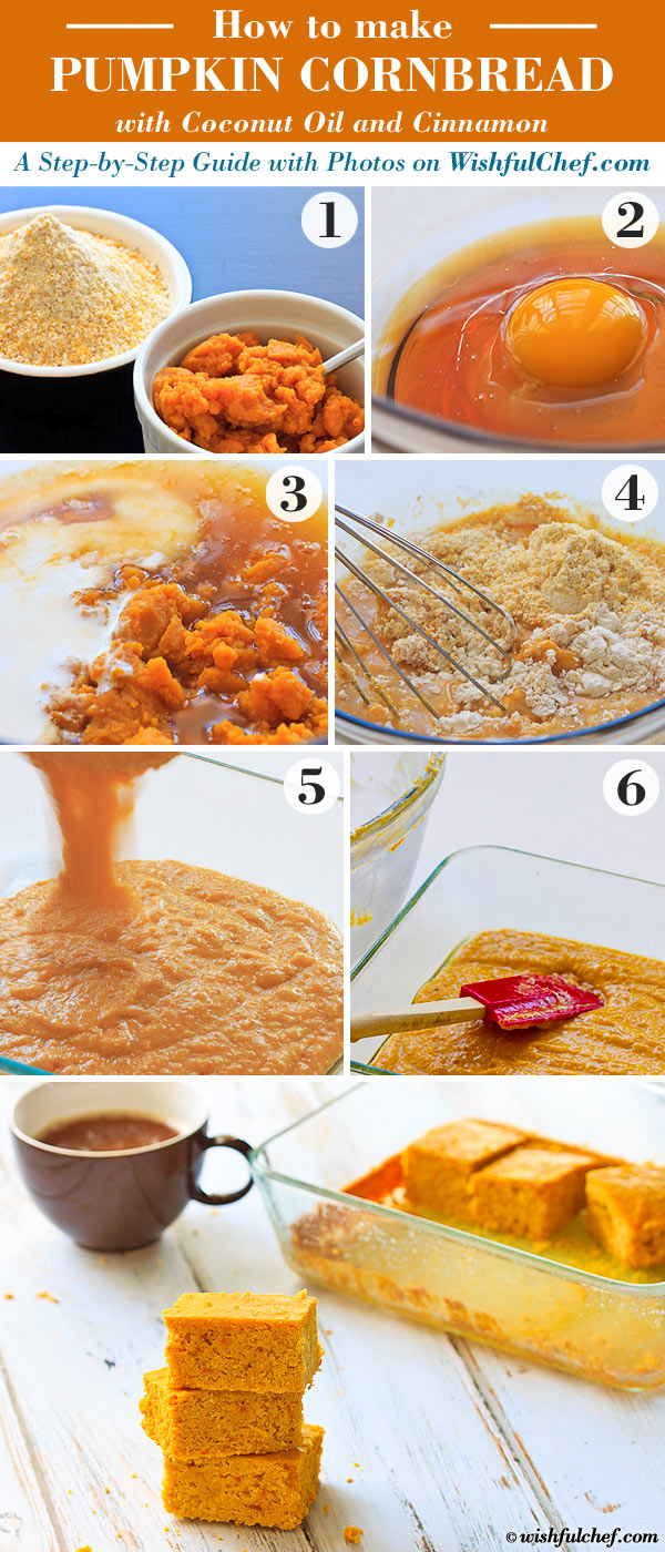 A Step-By-Step Guide with Photos: Pumpkin Cornbread with Coconut Oil and Cinnamon